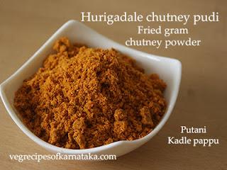 Hurigadale chutney pudi recipe in Kannada