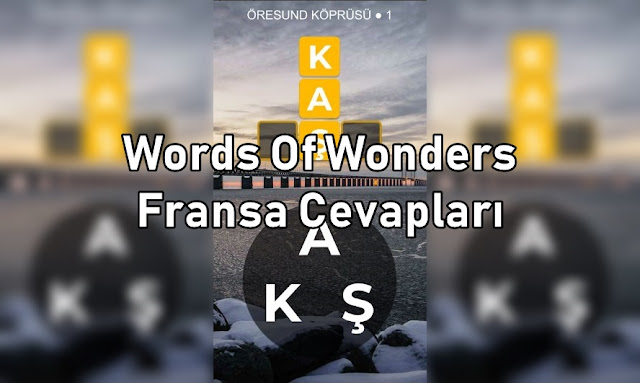 Word Of Wonders Fransa Cevaplari