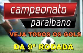 Veja todos os gols da 9ª rodada do campeonato Paraibano 2017;Confira o vídeo com os gols!