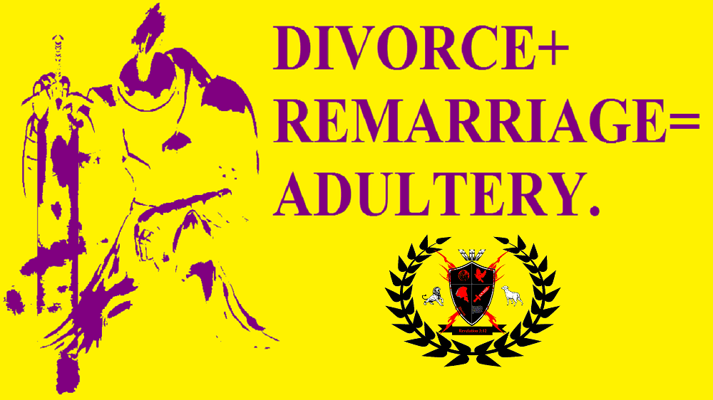 Divorce + Remarriage = Adultery