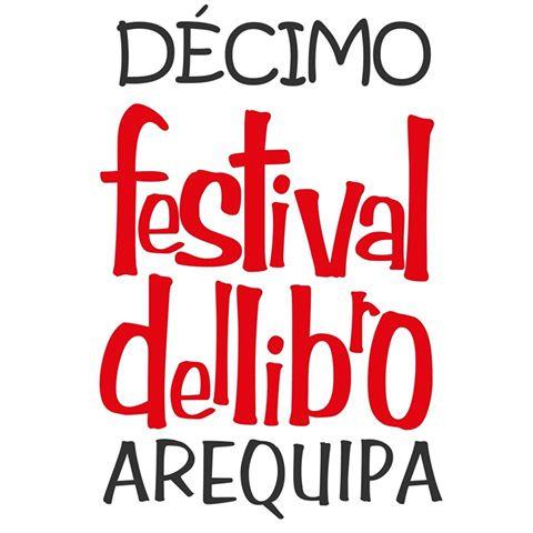 Festival del Libro, Arequipa 2016 -  25 de nov al 06 de dic.