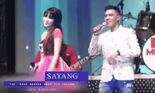 Lirik Lagu Sayang (Jowo) - Via Vallen ft Gerry Mahessa