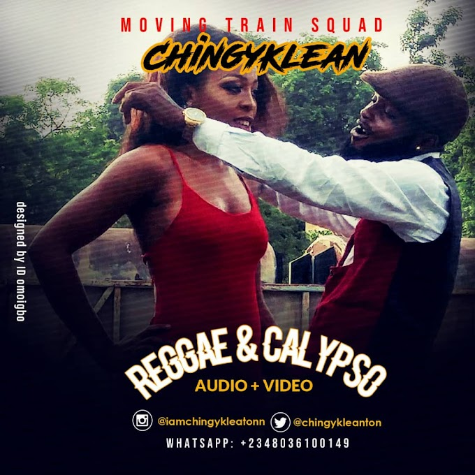 AUDIO + VIDEO: Chingyklean - Reggae & Calypso