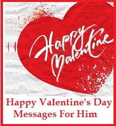 Romantic Valentines Day Love Messages  Valentines Messages For Him