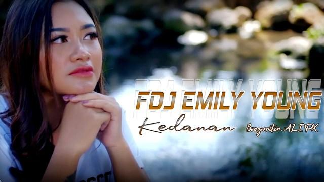 Lirik FDJ Emily Young - Kedanan