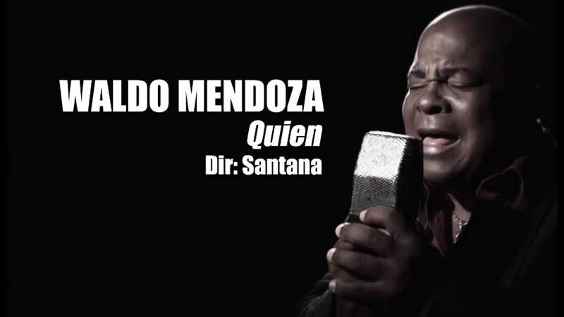 Waldo Mendoza - ¨Quién¨ - Videoclip - Dirección: Santana. Portal Del Vídeo Clip Cubano