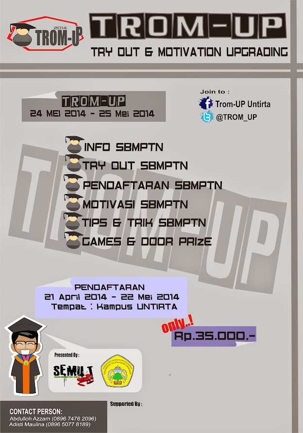 Semut Untirta Mengadakan Try Out SBMPTN & Motivation Upgrading (TROM UP) 2014