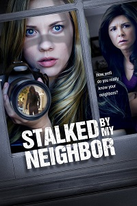 Watch Stalked by My Neighbor Online Free in HD