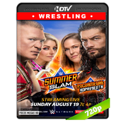 WWE Summer Slam  (2018) HDTV 720p Latino/Ingles (Both brands)