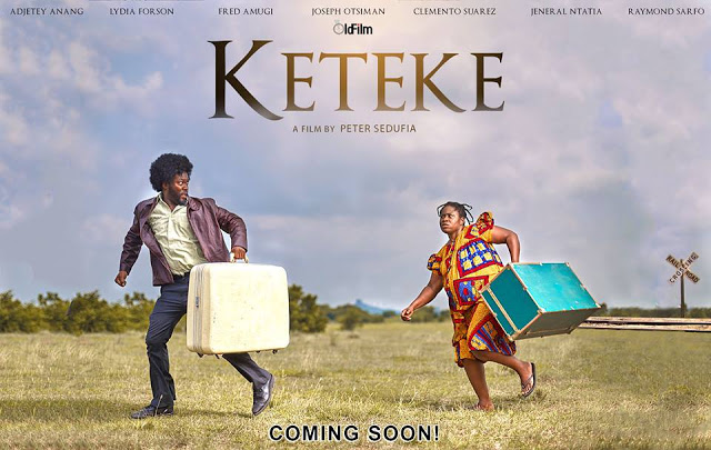 WATCH : Official Tailer For #Keteke Movie Starring Lydia Forson & Adjetey Anang