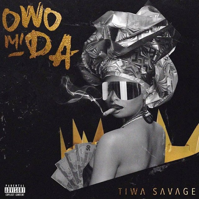 [SB-MUSIC] Tiwa Savage – Owo Mi Da (Prod. Pheelz)