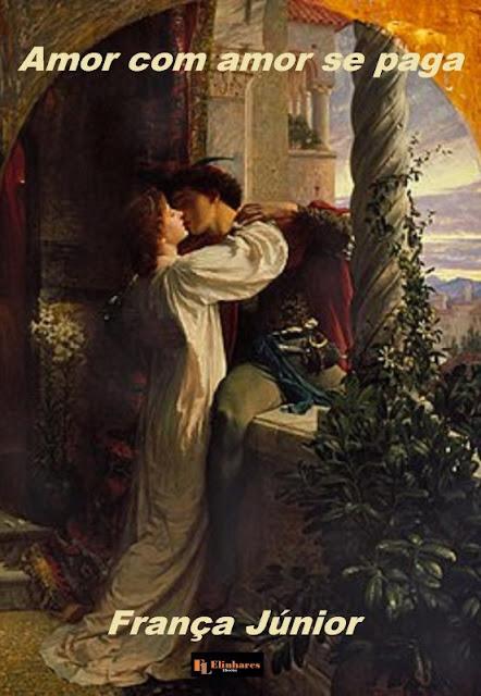 Amor com amor se paga - França Júnior