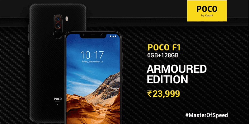 POCOPHONE F1 Armoured Edition with 6GB RAM and 128GB storage officially launched