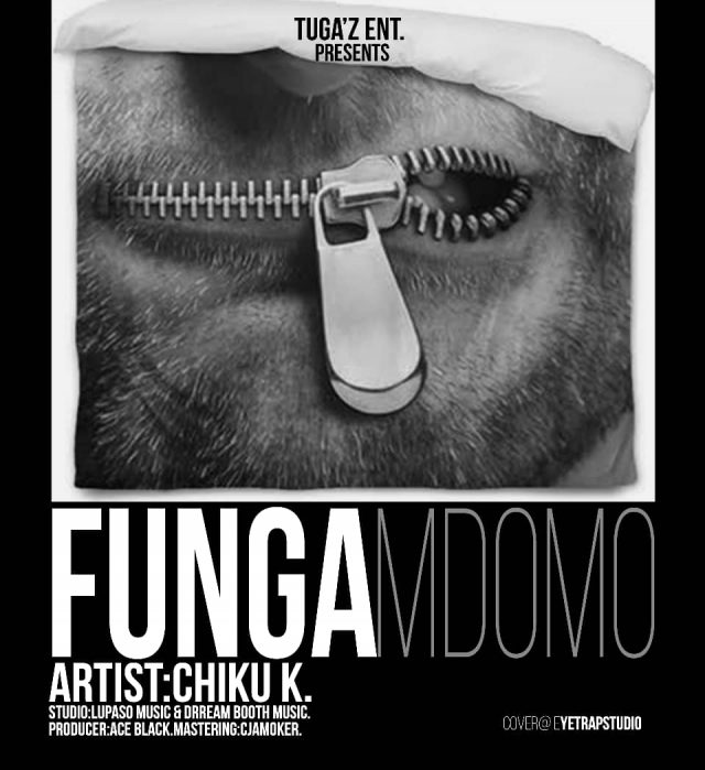 AUDIO : Chiku K – Funga Mdomo | DOWNLOAD Mp3 SONG