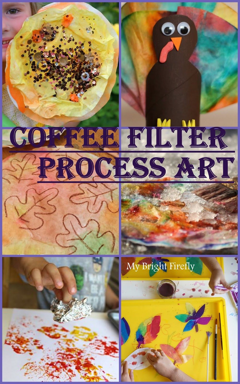 My Bright Firefly 11 Fantastic Process Art Ideas Painting Coffee