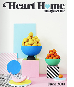 Heart Home Magazine June 2014