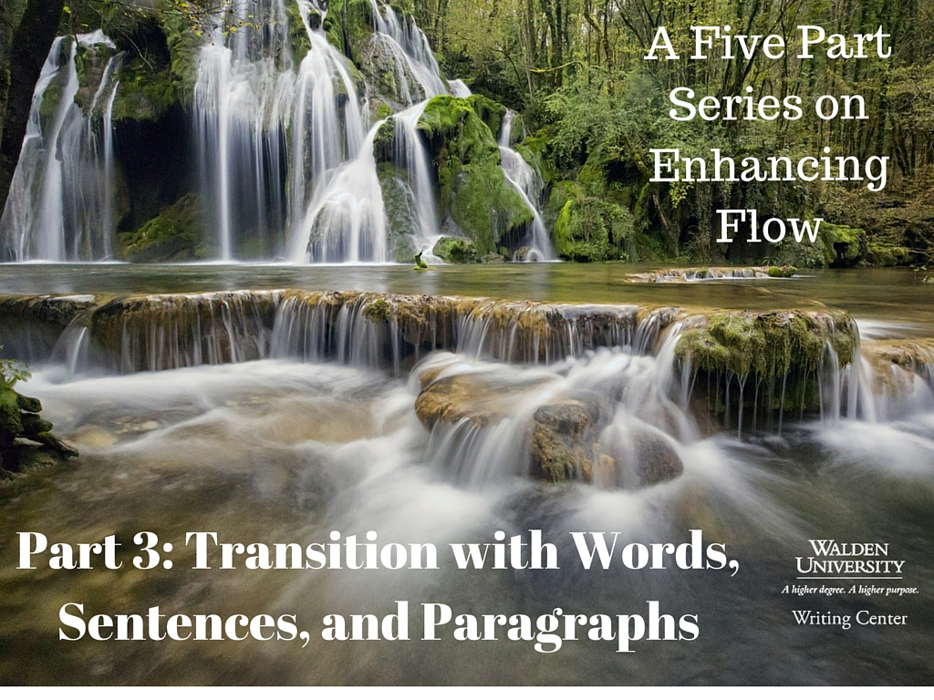 5 Flow Part 3 Transition With Words Sentences And