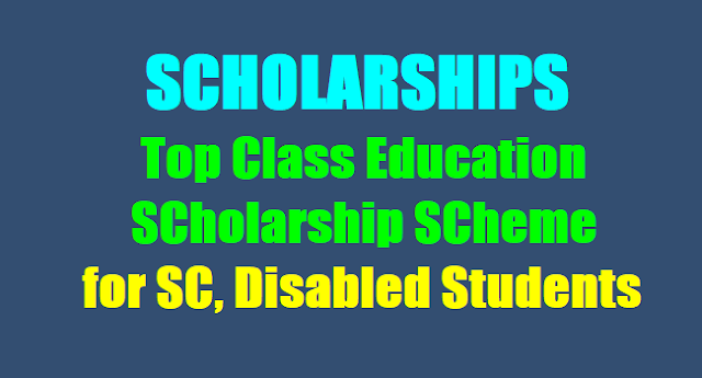 Top Class Education SCholarships for SC,Disabled Students,scholarships