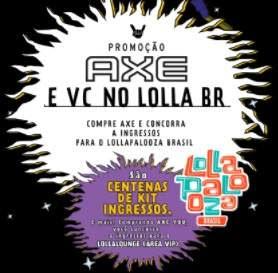 Cadastrar Promoção AXE 2018 Ingressos Lollapalooza 2018 Você no Lolla BR 2018