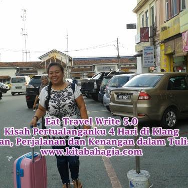 Eat Travel Write 5.0 Mengenal  Klang Dari Dekat Part 3