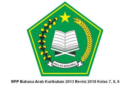 RPP Bahasa Arab Kurikulum 2013 Revisi 2018 Kelas 7, 8, 9
