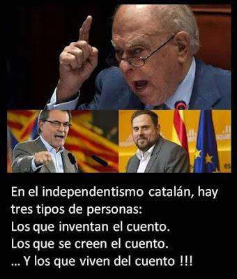 Al independentisme catalá ñan tres tipos de persones, los que inventen lo cuento, los que se creuen lo cuento, los que viuen del cuento.