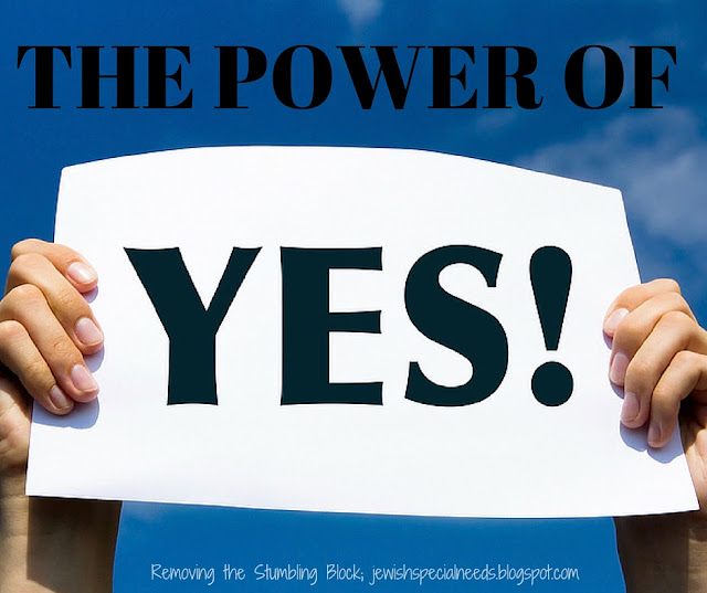 The Power of Yes; Removing the Stumbling Block