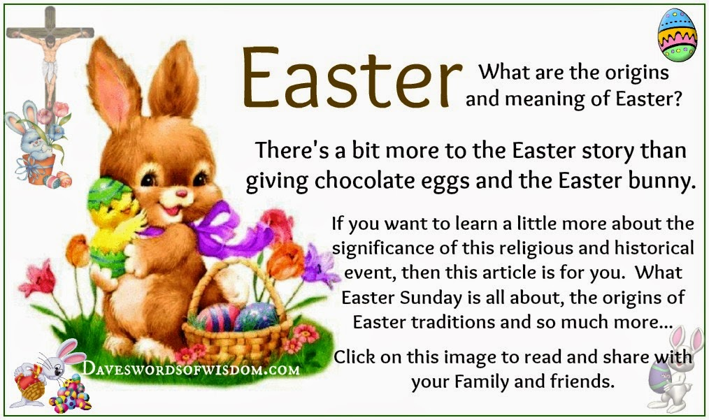 Daveswordsofwisdom.com: The origins and meaning of Easter.