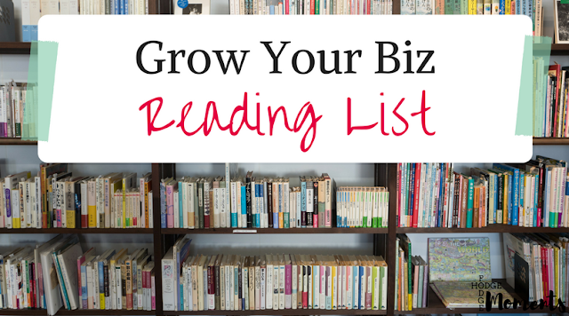Grow Your Biz Reading List