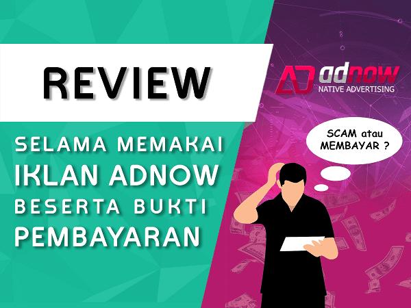 Review Iklan AdNow beserta Bukti Pembayaran