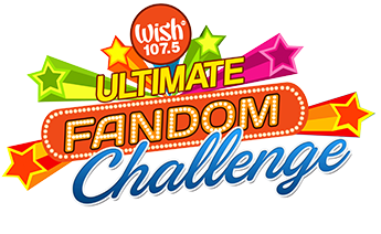 Wish 107.5 Ultimate Fandom Challenge