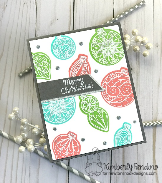 Beautiful Baubles card by Kimberly Rendino | Newton's Nook Designs | holiday card | handmade card | Christmas | ornaments | back stamping | cardmaking | kimpletekreativity.blogspot.com