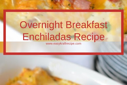 Overnight Breakfast Enchiladas Recipe #christmas #breakfast