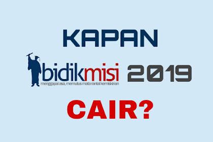 Kapan Bidikmisi Cair 2019