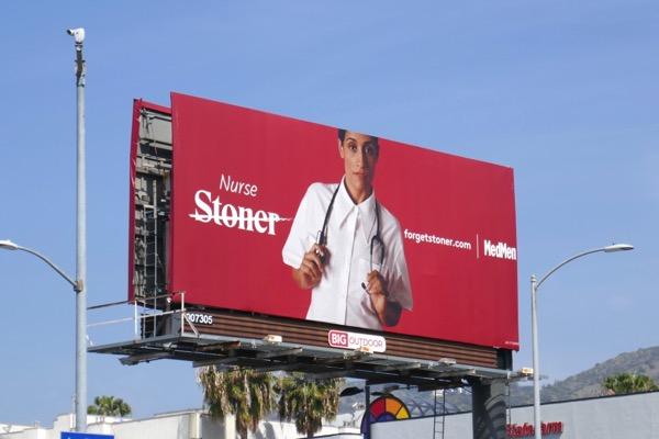 Nurse Forget Stoner MedMen billboard