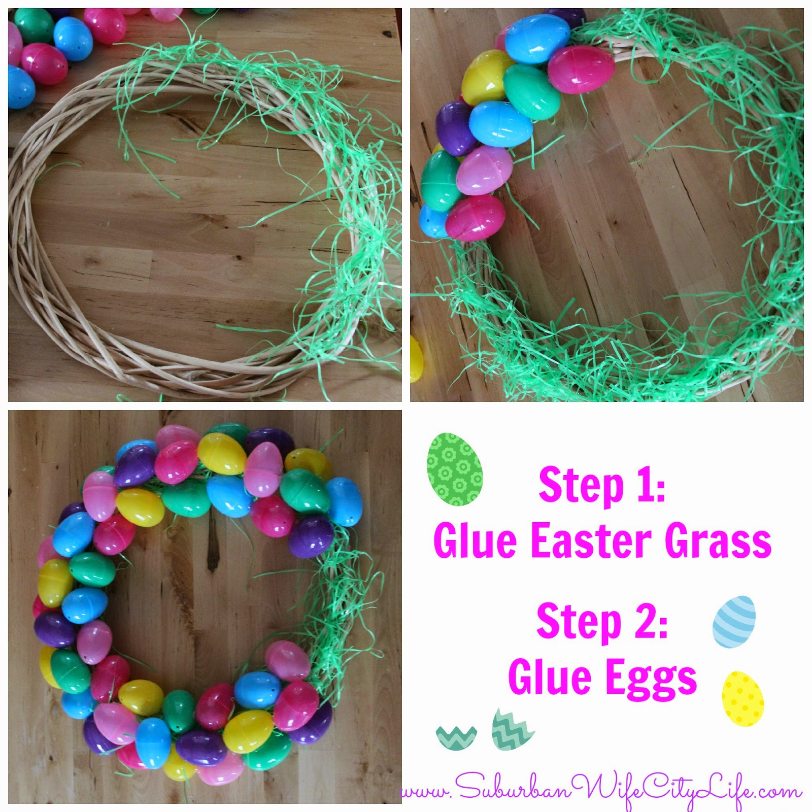 Step 1 Hot Glue Easter Grass Around The Front Of Wreath You Can Either Keep It Light Or Make Heavy Whatever Like