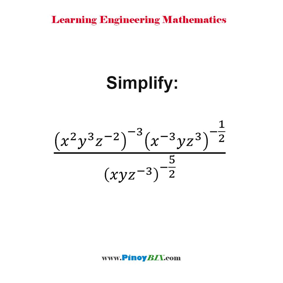 Simplify:  ((x^2 y^3 z^(-2) )^(-3) (x^(-3) yz^3 )^(-1/2))/(xyz^(-3) )^(-5/2)