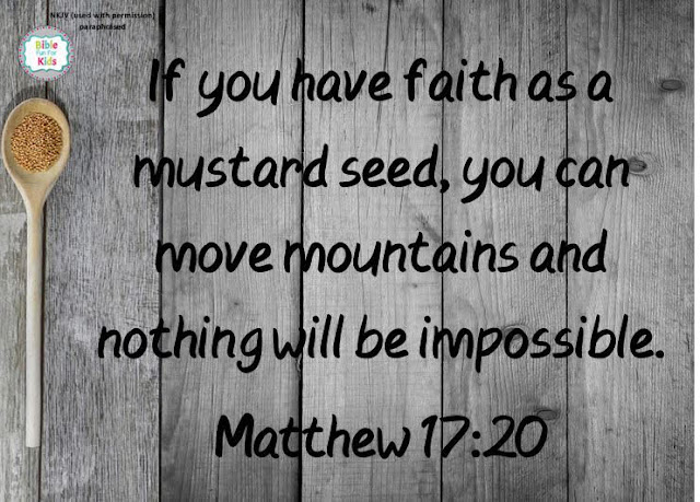 https://www.biblefunforkids.com/2020/06/have-faith-as-mustard-seed.html
