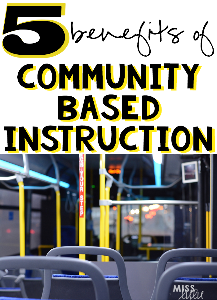 Five Benefits Of Community Based Instruction Miss Lulu