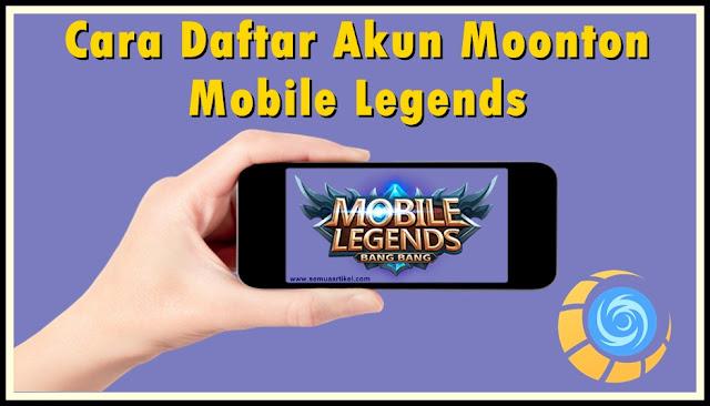 Cara Daftar Akun Moonton Mobile Legends