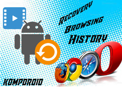 http://www.kompdroid.com/2017/01/cara-mengembalikan-history-browsing.html