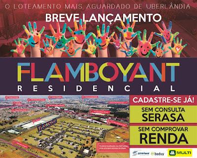 Breve lançamento - Flamboyant Residencial - Uberlândia