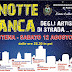 Notte Bianca 2017: l'atteso evento in programma sabato 12