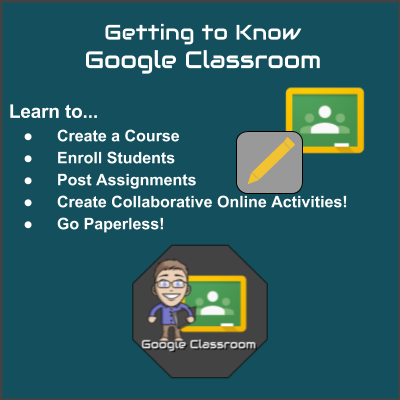 New Online Course - Getting Started with Google Classroom