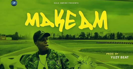 "Nigerian Singer, Patrick Sinachi Releases Motivational Song, ""Make Am"""