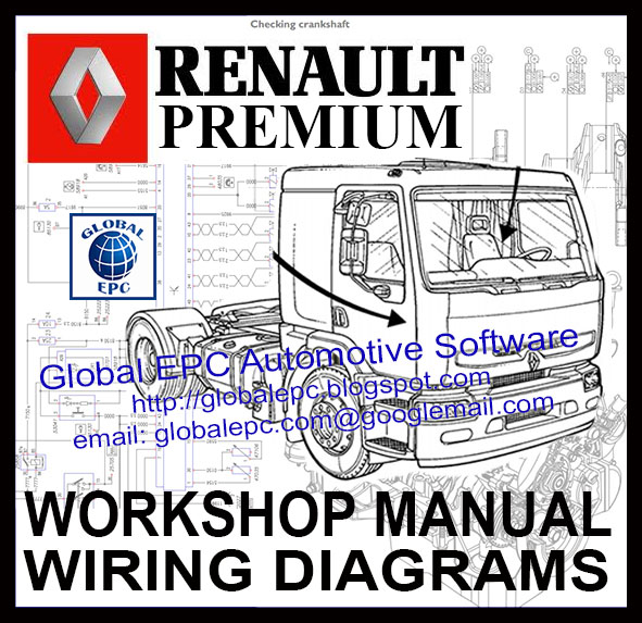 GLOBAL EPC AUTOMOTIVE SOFTWARE: RENAULT PREMIUM WORKSHOP SERVICE MANUALS AND WIRING DIAGRAMS