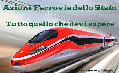 Prezzo Azioni Ferrovie dello Stato Italiane conviene investire? I consigli degli esperti
