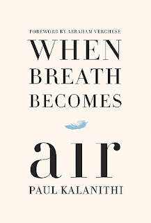 https://www.goodreads.com/book/show/25899336-when-breath-becomes-air?ac=1&from_search=true
