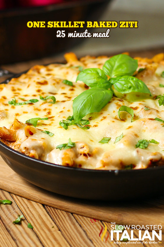 titled image: One Pan Baked Ziti shows the skillet dinner in cast iron pan