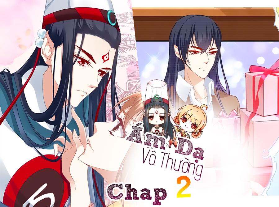 Ám Dạ Vô Thường _ Chap 2